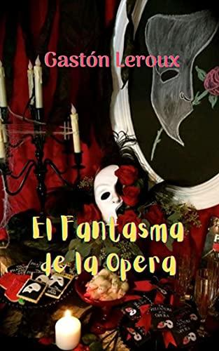 El Fantasma de la Opera: Una obra de terror y suspenso, la existencia de un espectro, se ensambla la belleza de una hermosa joven con la música y la nobleza.