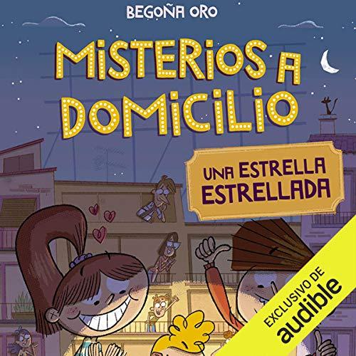 Diseño de la portada del título Misterios A Domicilio 2. Estrella Estrellada (Narración en Castellano)
