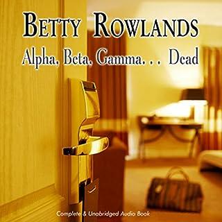 Alpha, Beta, Gamma, Dead cover art
