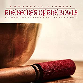 The Secret of the Bowls (Tibetan Singing Bowls 432hz Water Tuning Session)