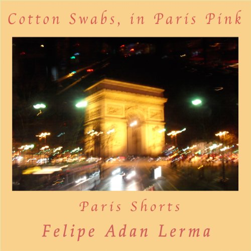 Cotton Swabs, in Paris Pink audiobook cover art
