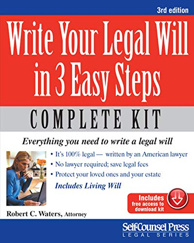 Compare Textbook Prices for Write Your Legal Will in 3 Easy Steps - US: Everything you need to write a legal will Legal Series 3 Edition ISBN 9781770400962 by Waters, Robert C.
