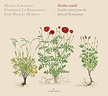 Al alva venid: Secular Music from the Spanish Renaissance