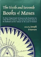 The Sixth and Seventh Books of Moses: Or Moses' Magical Spirit-art