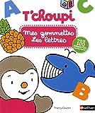 T'choupi : Mes gommettes - Les Lettres - Dès 3 ans