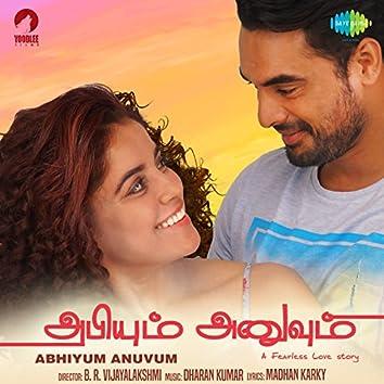 Abhiyum Anuvum (Original Motion Picture Soundtrack)