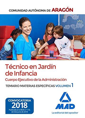 Técnicos en Jardín de Infancia del Cuerpo Ejecutivo de la Administración de la Comunidad Autónoma de Aragón (Escala de Ayudantes Facultativos). Temario de materias específicas 1
