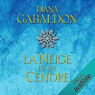 La neige et la cendre     Outlander 6.1              Auteur(s):                                                                                                                                 Diana Gabaldon                               Narrateur(s):                                                                                                                                 Marie Bouvier                      Durée: 25 h et 26 min     7 évaluations     Au global 4,9