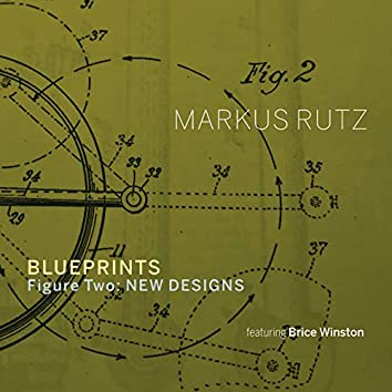 Blueprints - Figure Two: New Designs