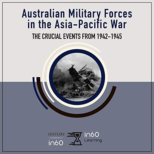 Australian Military Forces in the Asia-Pacific War cover art