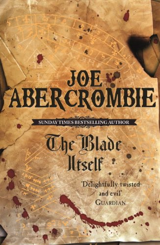 The Blade Itself: Book One (The First Law 1) (English Edition)