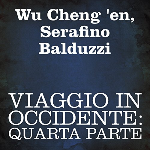 Viaggio in Occidente: quarta parte cover art