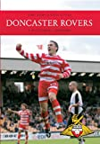 Doncaster Rovers: A Pictorial History (English Edition)