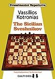 The Sicilian Sveshnikov (grandmaster Repertoire)-Kotronias, Vassilios