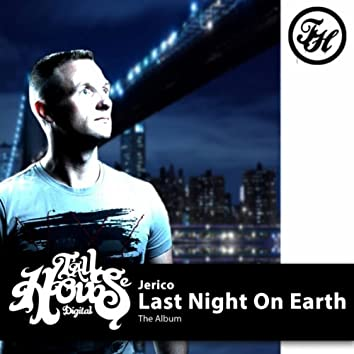 Last Night On Earth (The Album)