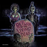 The Return of the Living Dead--Original Soundtrack (Limited Clear with Blood Red Splatter Vinyl Edition)