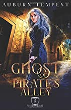 The Ghost of Pirate's Alley (Misty's Magick and Mayhem)