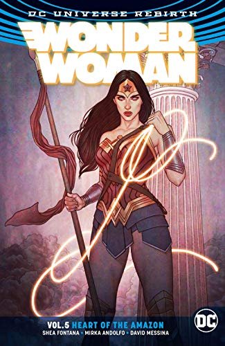 Wonder Woman (2016-) Vol. 5: The Heart of the Amazon