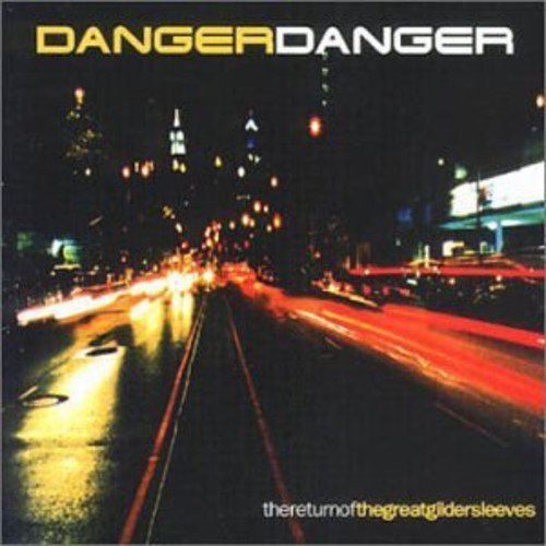 Return of the Great Gildersleeves by DANGER DANGER (2011-09-26)