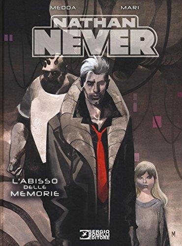 Nathan Never. L'abisso delle memorie