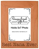 ThisWear Birthday Gift for Grandma Best Nana Ever Natural Wood Engraved 5x7 Portrait Picture Frame Wood