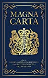 Magna Carta: And the Disorganized Constitution of the United Kingdom of Great Britain