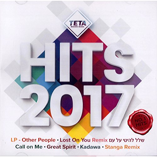 Hits 2017 (Including: LP: Lost on You [Swanky Tunes & Going Deeper Remix])
