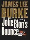 Jolie Blon's Bounce: A Novel