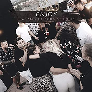 Enjoy (feat. Doug St-Louis)