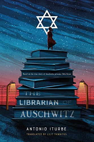 The Librarian of Auschwitz Kindle Edition