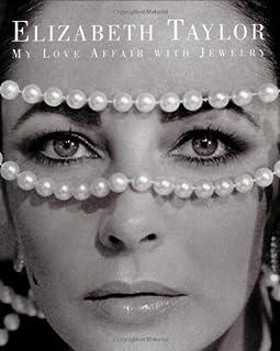 Elizabeth Taylor My Love Affair Wit