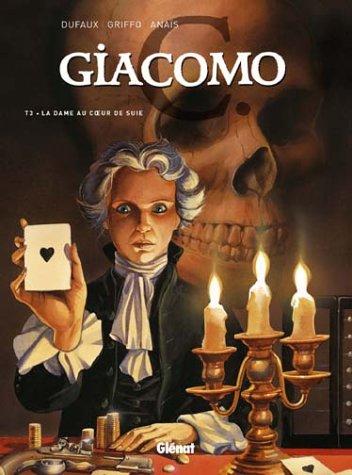 Giacomo C. - Tome 03: la Dame au coeur de suie