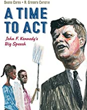 A Time to Act: John F. Kennedy's Big Speech (1)