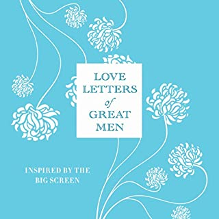 Love Letters of Great Men                   By:                                                                                                                                 Ursula Doyle                               Narrated by:                                                                                                                                 Anton Lesser                      Length: 3 hrs and 21 mins     9 ratings     Overall 3.6