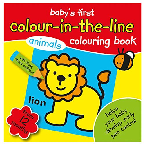 My Colouring Book Baby's First Colouring Book Colour in the line From 12 Months+