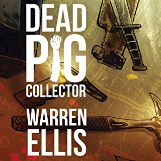 Dead Pig Collector                   Auteur(s):                                                                                                                                 Warren Ellis                               Narrateur(s):                                                                                                                                 Wil Wheaton                      Durée: 59 min     6 évaluations     Au global 4,7