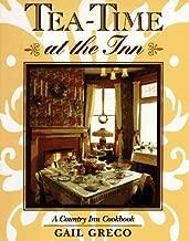 Tea-Time at the Inn: A Country Inn Cookbook