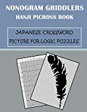 Nonogram Griddlers Hanji picross book Japanese crossword picture for logic puzzles: Picross book | LOGIC ACTIVITY BOOK | SIZE 8,5x11