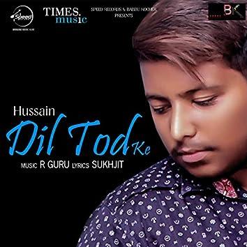Dil Tod Ke - Single
