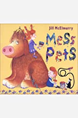 Mess Pets Hardcover