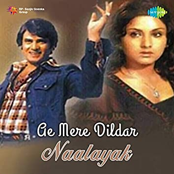 "Ae Mere Dildar (From ""Naalayak"") - Single"