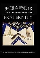 Pharos IX: Fraternity
