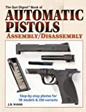 Automatic Pistols Assembly/Disassembly...