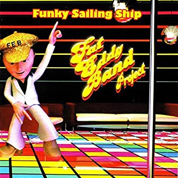 Funky Sailing Ship (Studio)