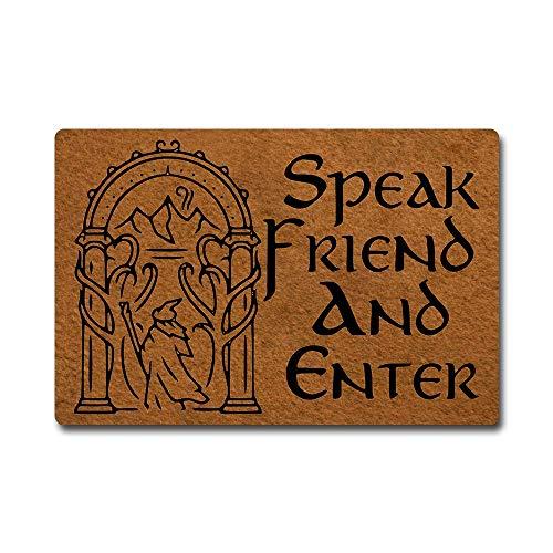 Felpudo con texto en inglés 'Speak Friend and Enter in Here' (goma antideslizante, 76,2 x 45,7 cm)