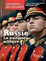 Russie : la Puissance Solitaire par La Documentation Française
