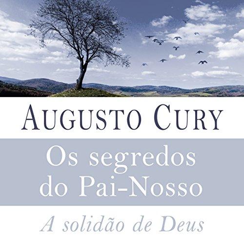 Os segredos do Pai-Nosso [The Secrets of the Lord's Prayer] audiobook cover art