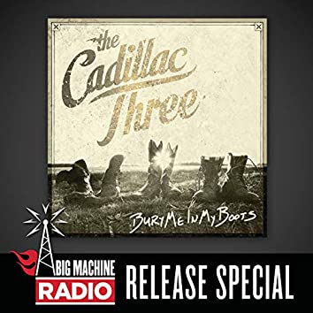 Bury Me In My Boots (Big Machine Radio Release Special)