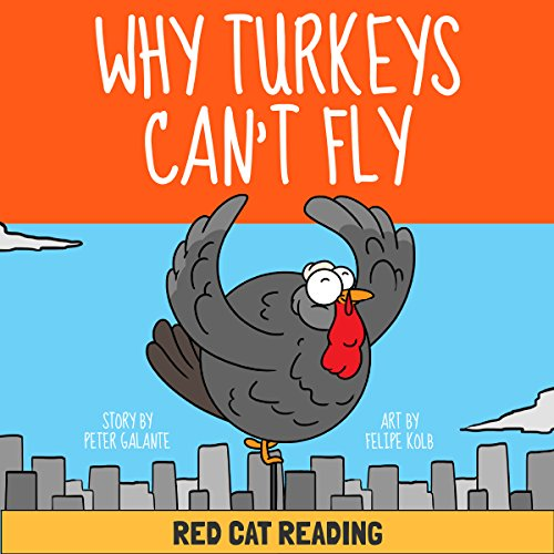 A Thanksgiving Turkey Tale: Why Turkeys Can't Fly audiobook cover art