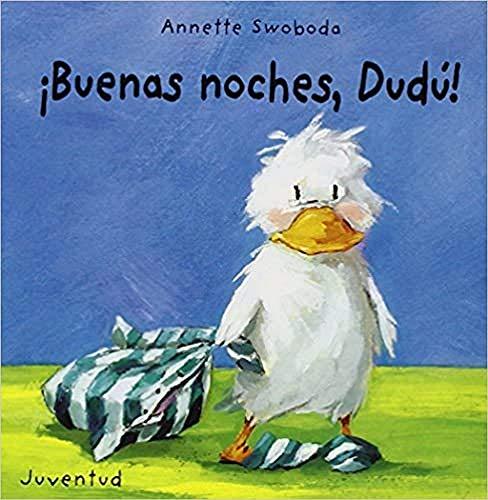 Buenas noches Dudú (LIBROS DE DUDU)